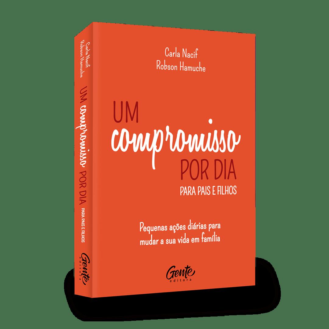 Livro Um Compromisso Por Dia Para Pais e Filhos