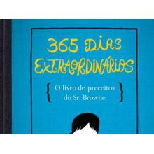 365 Dias Extraordinários - o Livro de Preceitos do Sr. Browne