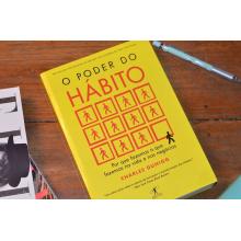 O Poder do Hábito - Por Que Fazemos o Que Fazemos na Vida e Nos Negócios - Charles Duhigg